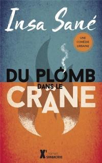 Du Plomb Dans le Crane (Ne 2017)