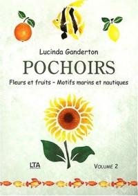 Pochoirs, volume 2 : Fleurs et fruits, motifs marins et nautiques