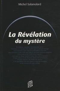 La Révélation du mystère : Choisis en Dieu avant la fondation du monde