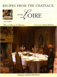 Recipes from the Châteaux of the Loire