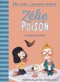 Zélie et Poison, 3:Le grand secret