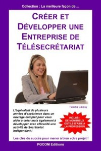 Créer et développer une entreprise de télésecrétariat