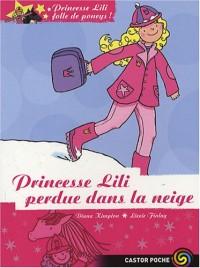 Princesse Lili folle de poneys !, Tome 7 : Princesse Lili perdue dans la neige