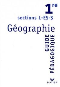 Géographie, 1ère L, ES, S (Manuel du professeur)
