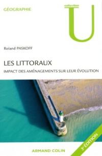 Les littoraux: Impact des aménagements sur leur évolution