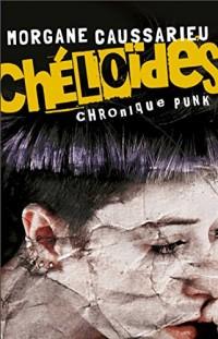 Chéloïdes : Chronique punk