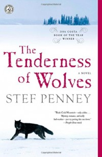 The Tenderness of Wolves Penney, Stef ( Author ) Mar-04-2008 Paperback