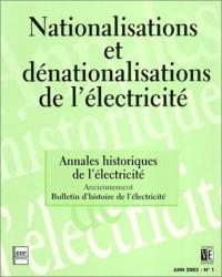 Nationalisations et dénationalisations de l'électricité, tome 1 : Annales historiques de l'électricité