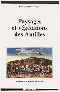 Paysages et Végétations des Antilles