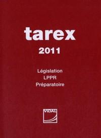 Tarex 2011 : Législation - LPPR - Préparatoire