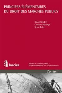 Principes élémentaires du droit des marchés publics