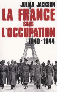 La France sous l'occupation 1940-1944