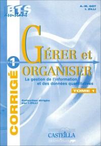 Gérer et organiser 1. : gestion de l'information et des données quantitatives : guide du professeur BTS assistant