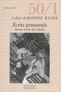 Cahiers du Monde russe, N° 50/1, Janvier-Mar : Ecrits personnels : Russie XVIIIe - XXe siècles