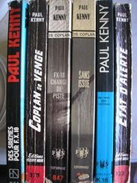 paul kenny - lot 6 titres (des sirenes pour FX 18 - coplan se venge - FX 18 change de piste - sans issue - au nom des victimes - etat d'alerte)