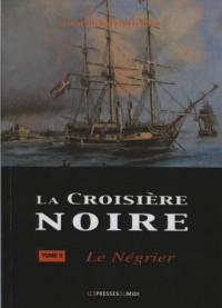 LA CROISIERE NOIRE TOME 2