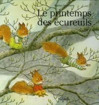 Le Printemps des écureuils