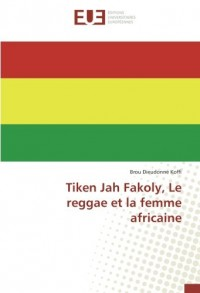 Tiken Jah Fakoly, Le reggae et la femme africaine