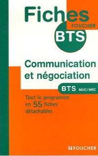 Communication et négociation : BTS Management des unités commerciales BTS Négociation et relation client