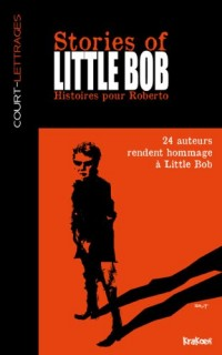 Stories of Little Bob