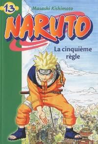Naruto 13 - La cinquième règle