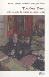 Théodore Duret entre négoce de cognac et critique d'art