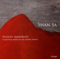 Nuages immobiles : Les plus beaux poèmes des seize dynasties chinoises