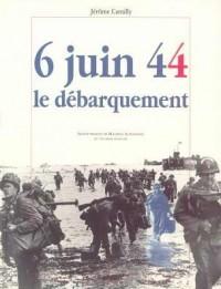 6 juin 44, le débarquement