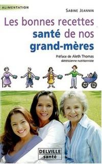 Les bonnes recettes santé de nos grands-mères