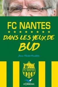 Le FCN : Dans les yeux de Bud