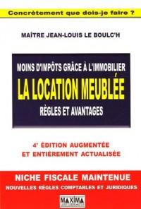 La location meublée : Règles et avantages (Ancienne édition)