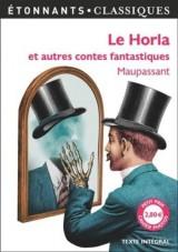 Le Horla et autres contes fantastiques [Poche]