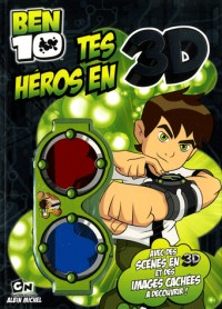 Tes héros en 3D