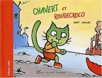 Chavert et Rougecroco