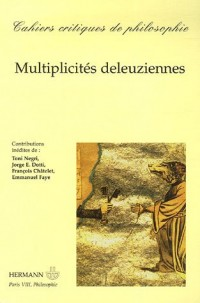 Cahiers critiques de philosophie, N° 2, Avril 2006 : Multiplicités deleuziennes