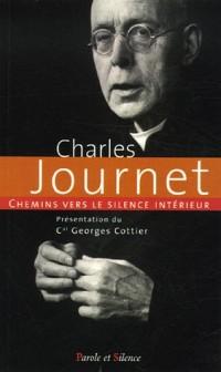 Chemins vers le silence intérieur avec Charles Journet