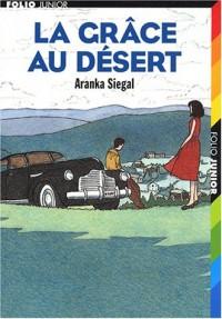 La Grâce au désert