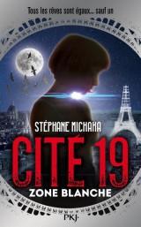 Cité 19 - tome 02 : Zone Blanche (2) [Poche]