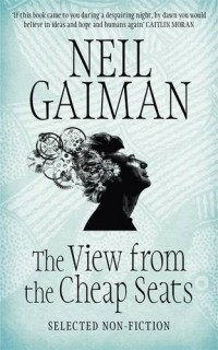 The View from the Cheap Seats: Selected Nonfiction