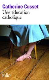Une éducation catholique [Poche]