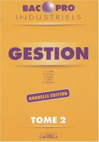 Gestion, Bacs pro industriels, Tome 2
