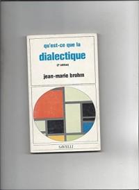 Qu'est-ce que la dialectique