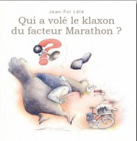 Qui a volé le klaxon du facteur marathon ?