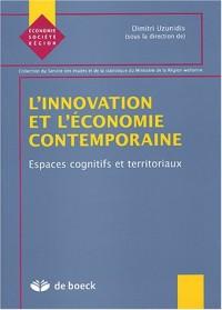 L'innovation et l'économie contemporaine : Espaces cognitifs et territoriaux
