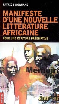 Manifeste d'une nouvelle littérature africaine
