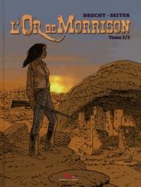 L'Or de Morrison T2