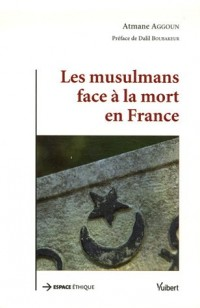 Les musulmans face à la mort en France