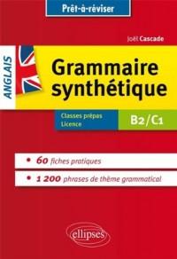 Prêt à Réviser La Grammaire Synthétique de l'Anglais en 60 Fiches Pratiques B2/C1