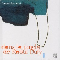 Dans la jungle de Raoul Dufy