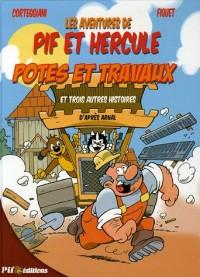 Les aventures de Pif et Hercule, Tome 2 : Potes de travaux : Et trois autres histoires